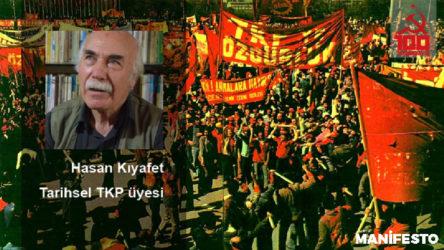 Tarihsel TKP üyesi Hasan Kıyafet: Komünist Partiler dünya emekçileri için önemli ve kutsaldır