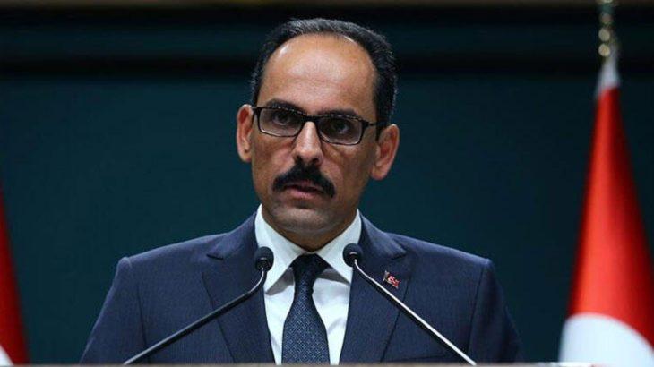 Kalın'dan AB Sözcüsü Stano'ya 'HDP' tepkisi