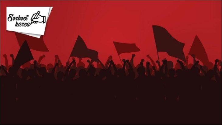 SERBEST KÜRSÜ | İşçi sınıfı neden tek devrimci sınıftır?