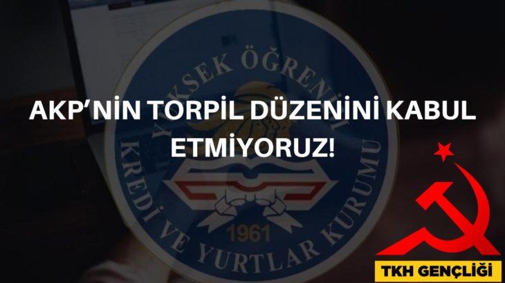 TKH Gençliği: AKP'nin torpil düzenini kabul etmiyoruz!