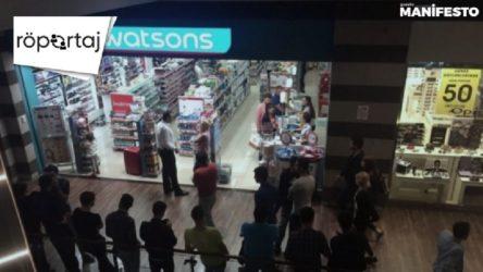 RÖPORTAJ | Watsons çözümü buldu: İşçiler kapı dışarı!