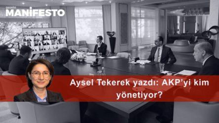 AKP'yi kim yönetiyor?