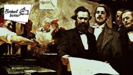 SERBEST KÜRSÜ | Proletaryanın büyük savaşçısı ve öğretmeni 200 yaşında