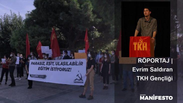 RÖPORTAJ   Evrim Saldıran: AKP'nin gençliğe saldırısı güçsüzlüğünün ürünü