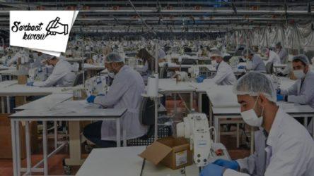 SERBEST KÜRSÜ | Salgın Günlerinde: Tekstil işçilerine savaş, patronlara bayram