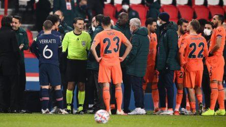 UEFA'dan PSG-Başakşehir maçı hakkında açıklama: Soruşturma başlatıldı