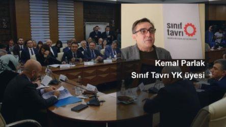 Sınıf Tavrı YK üyesi Kemal Parlak: Onların asgari dedikleri ücret aslında sefalet ücretidir
