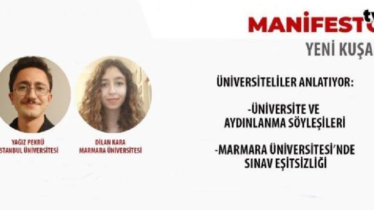 MANİFESTO TV | Üniversiteliler anlatıyor