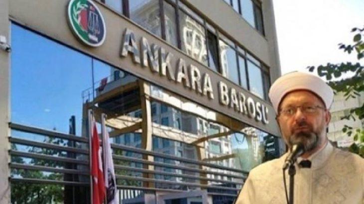Diyanetten 'Ankara Barosu'na soruşturma