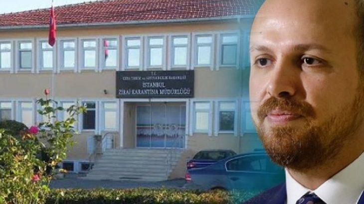 Zirai karantina binası Bilal Erdoğan'ın vakfına devredildi!