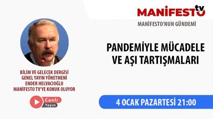 CANLI YAYIN | Ender Helvacıoğlu Manifesto TV'nin konuğu