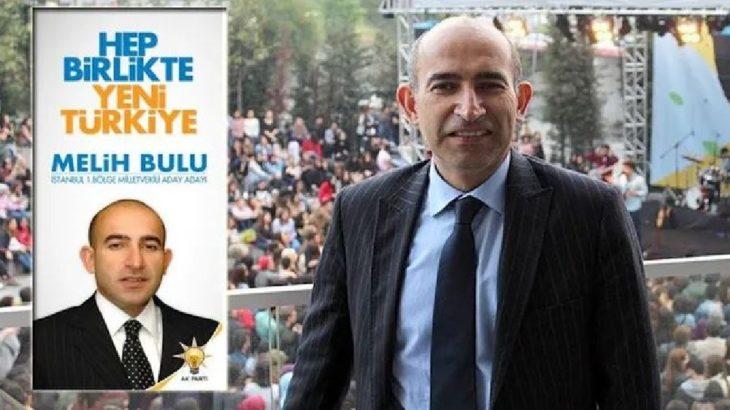 Boğaziçi'ne rektör olarak atanan Melih Bulu'nun AKP'de bir görevi daha ortaya çıktı