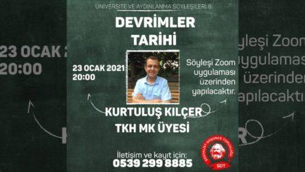 """SDT'de 8. Hafta: TKH MK üyesi Kurtuluş Kılçer ile """"Devrimler Tarihi"""" söyleşisi"""