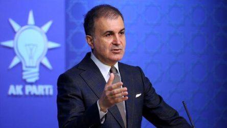 AKP Sözcüsü Çelik'ten Yunanistan'a kınama