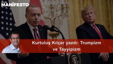 Trumpizm ve Tayyipizm