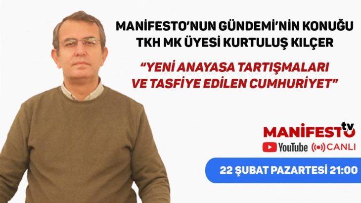 TKH MK Üyesi Kurtuluş Kılçer Manifesto TV'de