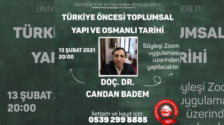 SDT'de 11. hafta: Üniversiteli gençlik Doç. Dr. Candan Badem ile söyleşide buluşuyor