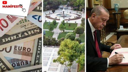 MANİFESTO TV | Kur krizi, ranta açılan Gezi Parkı ve kabine değişikliği iddiaları