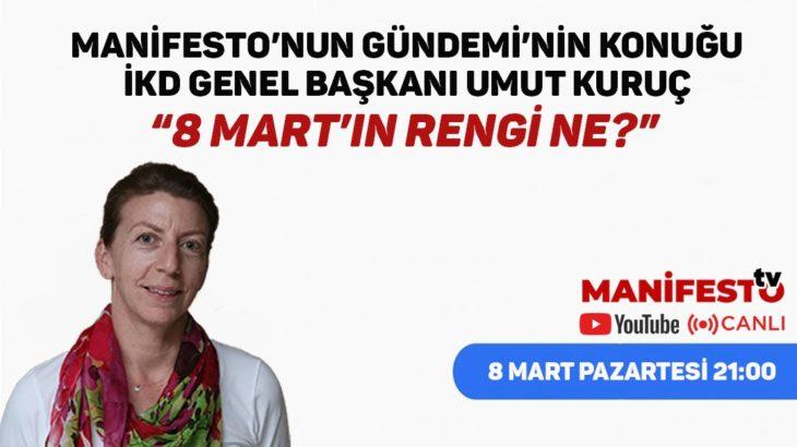 Manifesto'nun Gündemi ilan