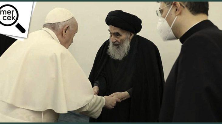 MERCEK | Papa'nın Irak ziyareti ne anlama geliyor?