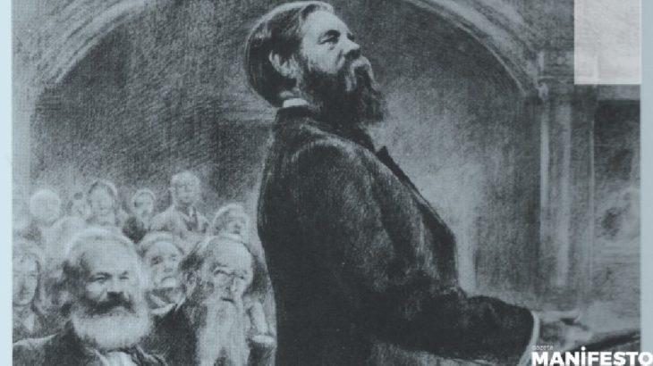 Engels: Adı yüzyıllar boyunca yaşayacak, yapıtı da!