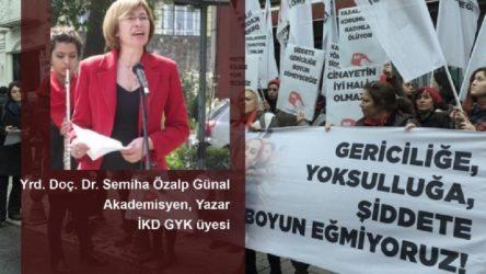 Yrd. Doç. Dr. Semiha Özalp Günal: Kadının kurtuluşu toplumsal kurtuluştan ayrı tutulamaz