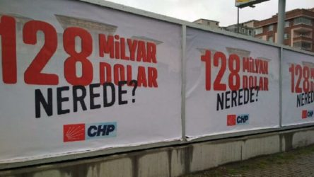 '128 milyar dolar nerede?' afişleri, savcılık talimatıyla kaldırılıyor