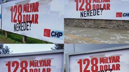 CHP'den afişlerine, 'Erdoğan'a hakaret' soruşturması açılmasına tepki: Savcı 128 milyar doları kimin iç ettiğini anlamış