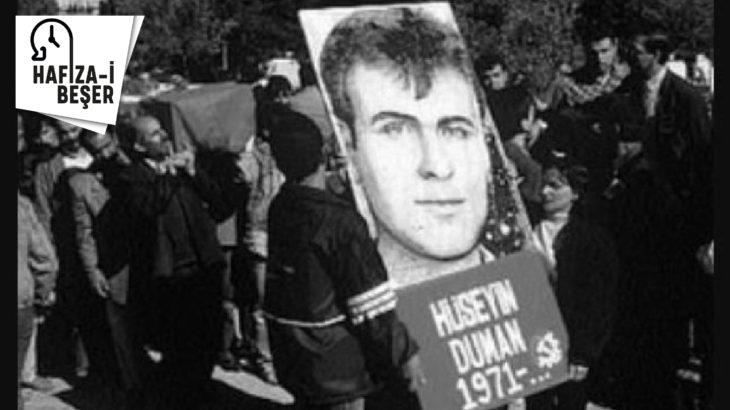 17 Nisan: Hüseyin Duman 22 yıl önce bugün faşistlerce katledildi