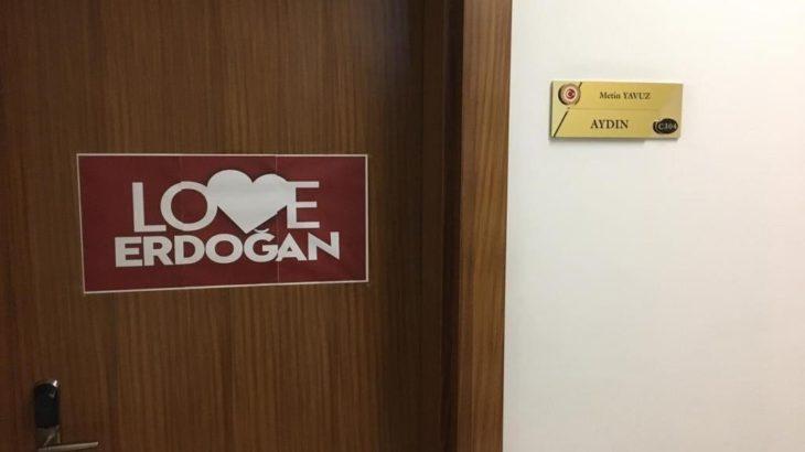 'Love Erdoğan' furyası TBMM'deki vekil odalarına taşındı!