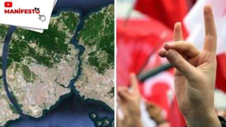 MANİFESTO TV | Manifesto'nun Gündemi'nde, Kanal İstanbul ve ülkücülerin misyonu tartışıldı