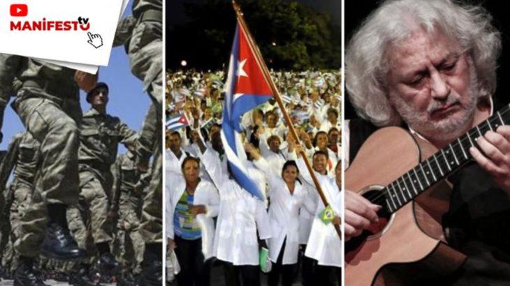 MANİFESTO TV | TSK'daki gerici örgütlenmeler, Küba'daki aşı çalışmaları, sanatçının tarafı