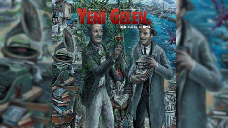 Yeni Gelen'de Orhan Kemal ve Nazım Hikmet