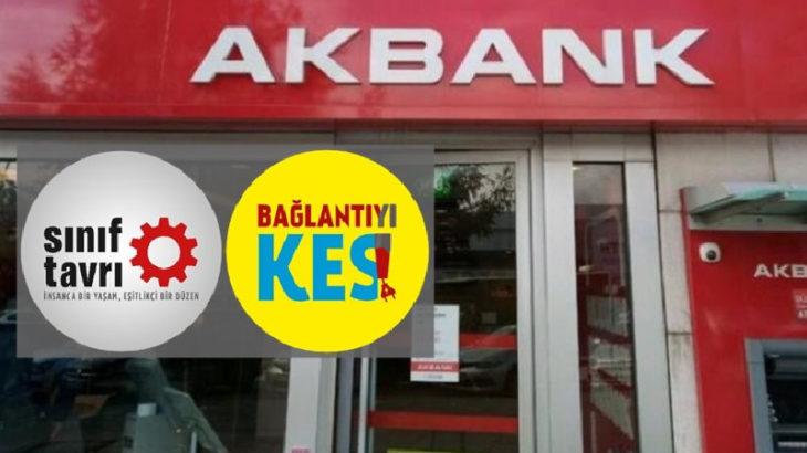 Sınıf Tavrı'ndan Akbank emekçilerine çağrı!