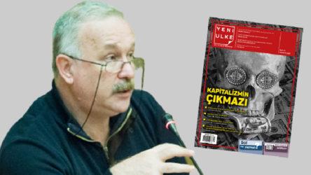 Ender Helvacıoğlu Yeni Ülke'nin sorularını yanıtladı: Sol ne yapmalı?
