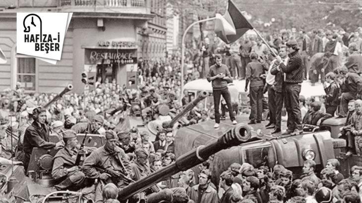 20 Ağustos 1968: SSCB ve Varşova Paktı birlikleri, sosyalizmi savunmak için Çekoslovakya'da