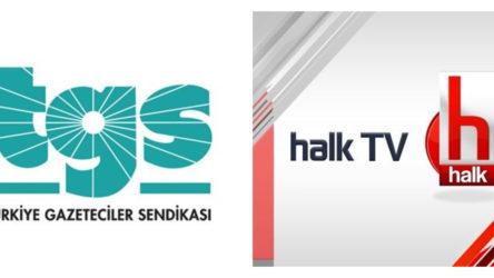 TGS'den sendika düşmanlığı açıklaması: Halk TV çalışanlarının sendika hakkına saygı duymalıdır