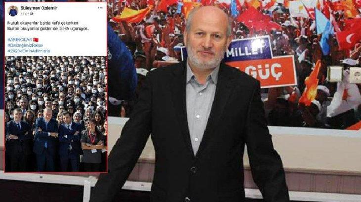 Nutuk okuyanlar kafa çekiyor demişti: AKP'li ilçe başkanı çark etti