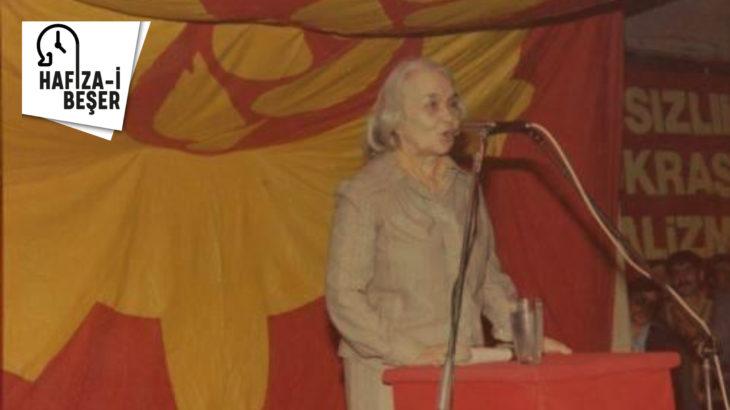 HAFIZA-İ BEŞER | 10 Ekim 1987: Behice Boran hayatını kaybetti…